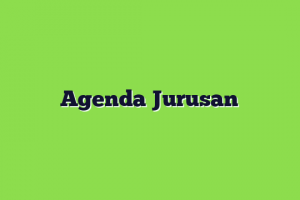 Agenda Jurusan