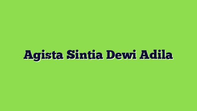 Agista Sintia Dewi Adila