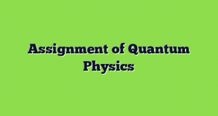 Assignment of Quantum Physics