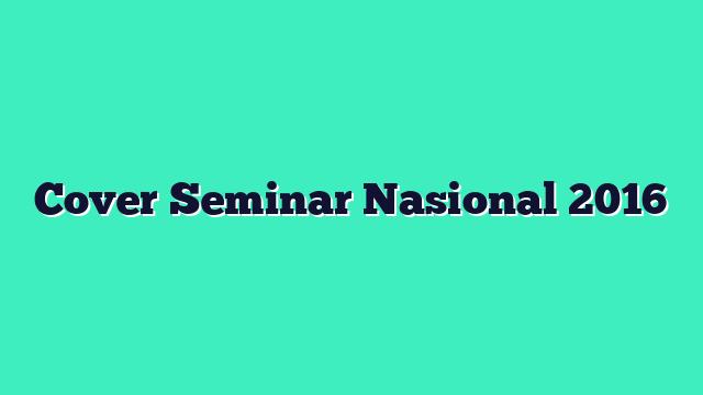 Cover Seminar Nasional 2016