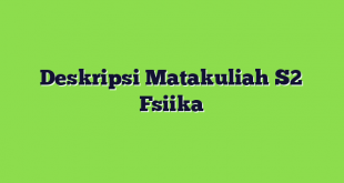 Deskripsi Matakuliah S2 Fsiika