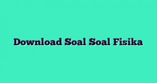 Download Soal Soal Fisika