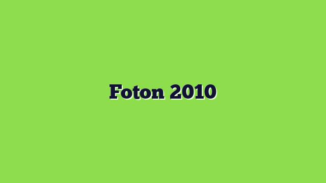 Foton 2010