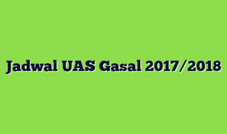 Jadwal UAS Gasal 2017/2018