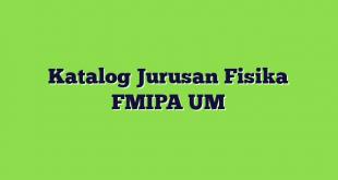 Katalog Jurusan Fisika FMIPA UM