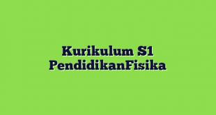 Kurikulum S1 PendidikanFisika