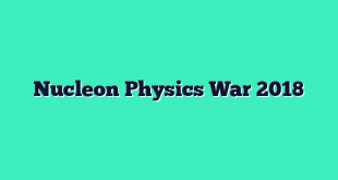 Nucleon Physics War 2018