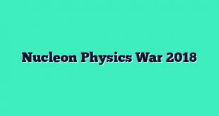 Nucleon Physics War 2018