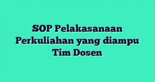 SOP Pelakasanaan Perkuliahan yang diampu Tim Dosen