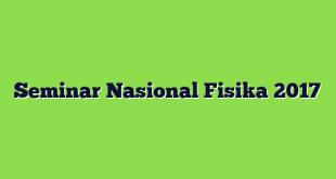 Seminar Nasional Fisika 2017