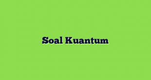 Soal Kuantum