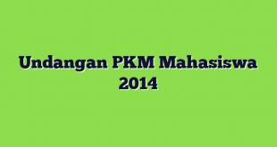 Undangan PKM Mahasiswa 2014