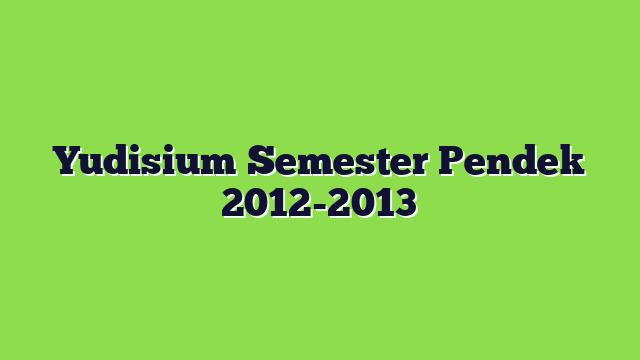 Yudisium Semester Pendek 2012-2013