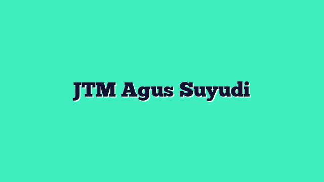 JTM Genap 2018-2019 Agus Suyudi