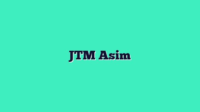 JTM Asim