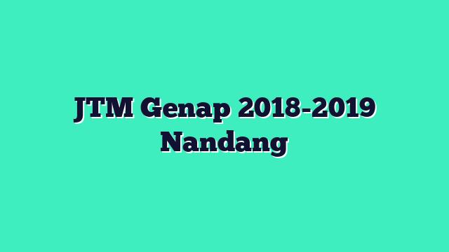 JTM Genap 2018-2019 Nandang