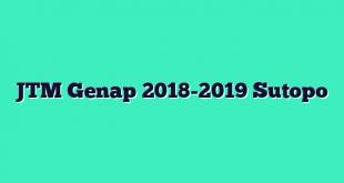 JTM Genap 2018-2019 Sutopo