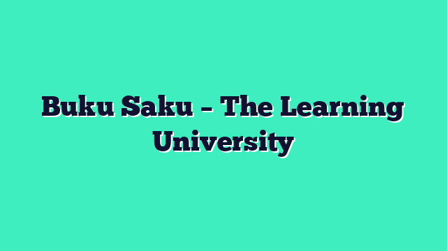 Buku Saku – The Learning University