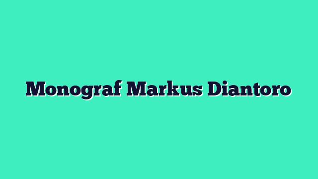 Monograf Markus Diantoro