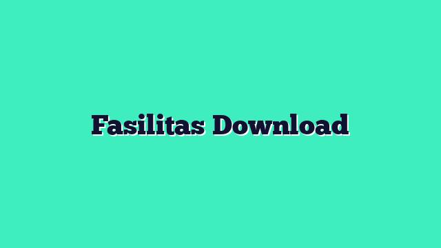 Fasilitas Download