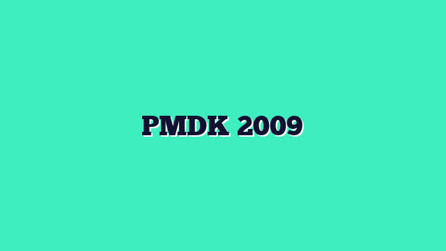 PMDK 2009