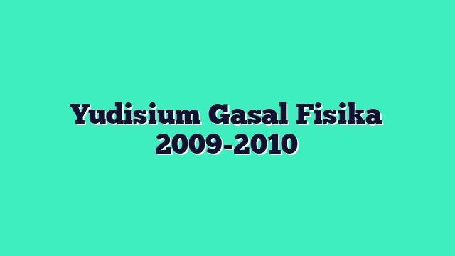 Yudisium Gasal Fisika 2009-2010