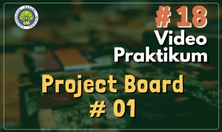 Video Praktikum Project Board 1