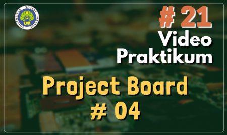 Video Praktikum Project Board 4