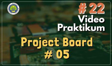 Video Praktikum Project Board 5