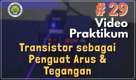 Praktikum Transistor Sebagai Penguat Arus dan Tegangan