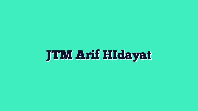 JTM Genap 2018-2019 Arif Hidayat
