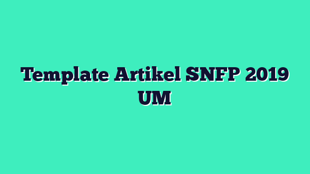 Template Artikel SNFP 2019 UM